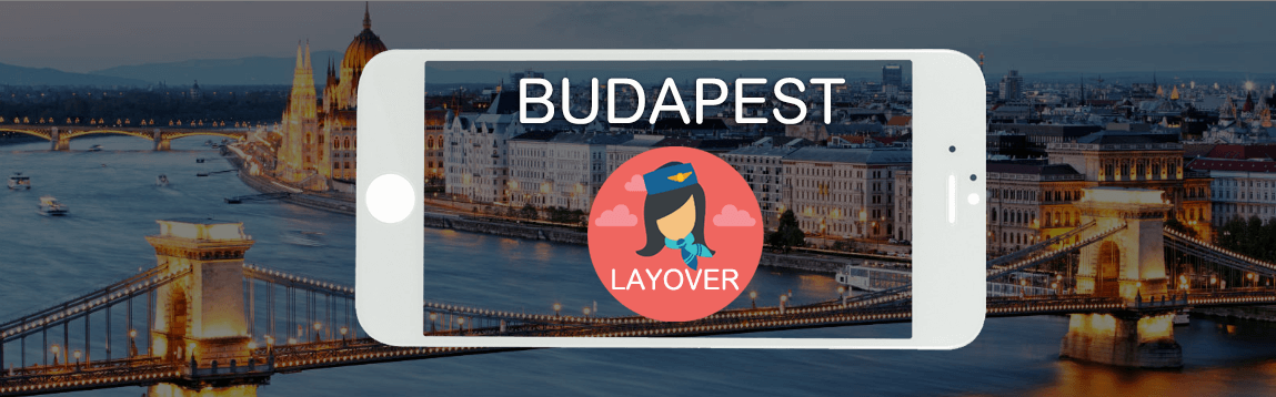Budapest Layover Tips For Flight Attendants | WOC