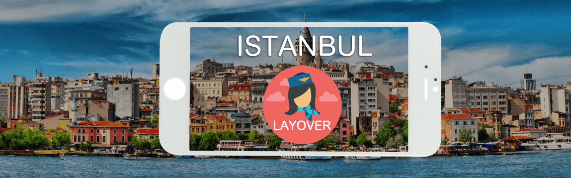 Istanbul Layover Tips For Flight Attendants | WOC