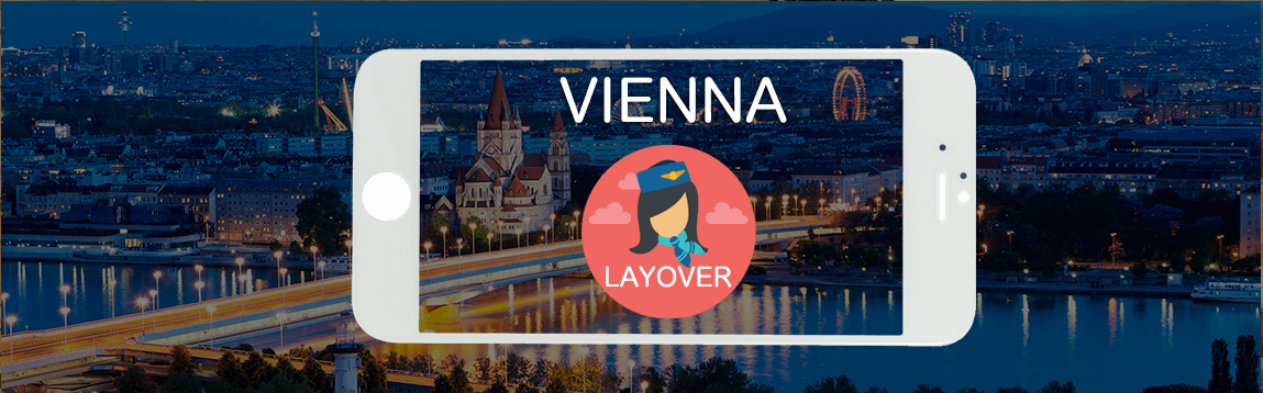 Vienna Layover Tips For Flight Attendants | WOC