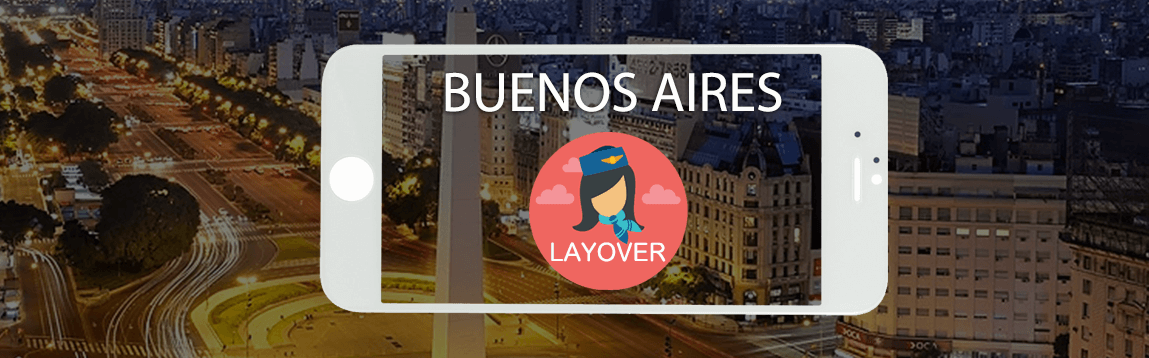 Buenos Aires Layover Tips For Flight Attendants | WOC