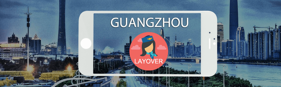 Guangzhou Layover Tips For Flight Attendants | WOC