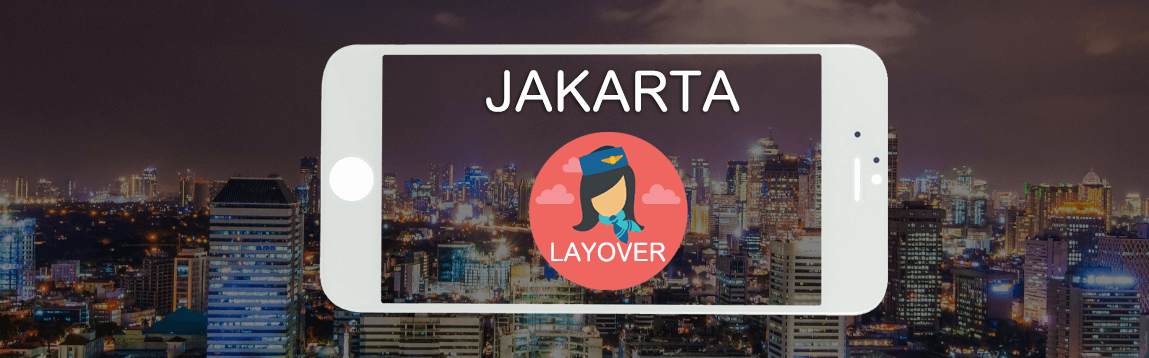 Jakarta Layover Tips for Flight Attendants | WOC