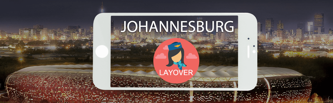 Johannesburg Layover Tips For Flight Attendants | WOC