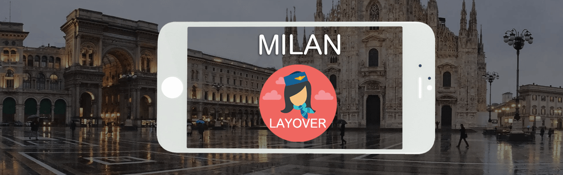 Milan Layover Tips For Flight Attendants | WOC