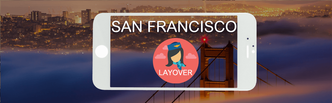 San Francisco Layover Tips For Flight Attendants | WOC