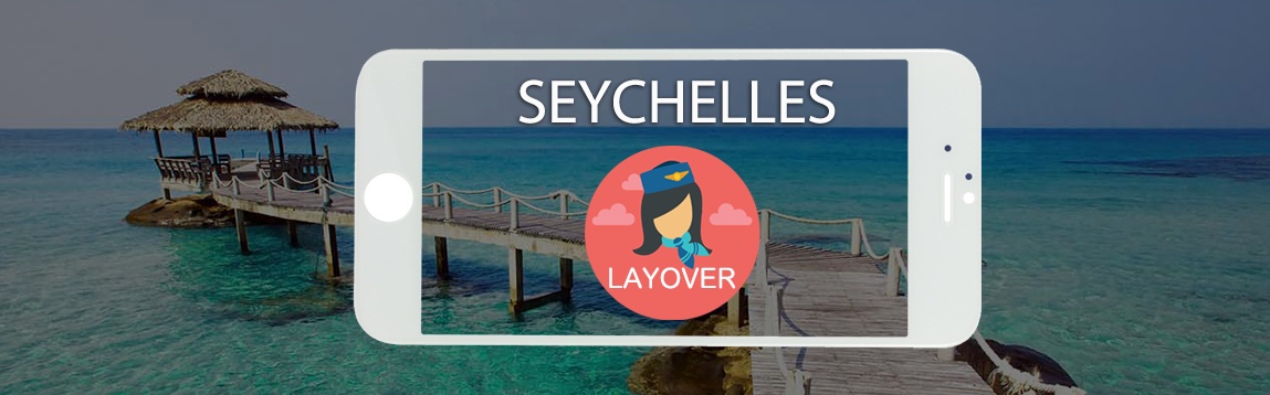 Seychelles Layover Tips For Flight Attendants | WOC
