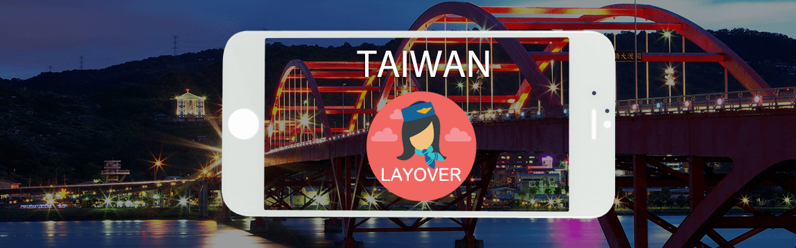 Taiwan Layover Tips For Flight Attendants | WOC