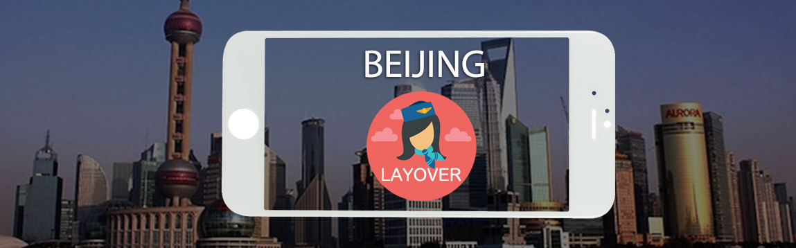 Beijing Layover Tips For Flight Attendants | WOC