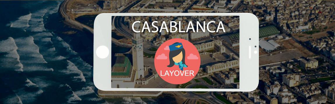 Casablanca Layover Tips For Flight Attendants | WOC