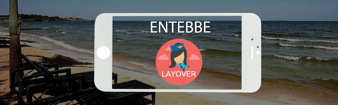 Entebbe Layover Tips For Flight Attendants | WOC