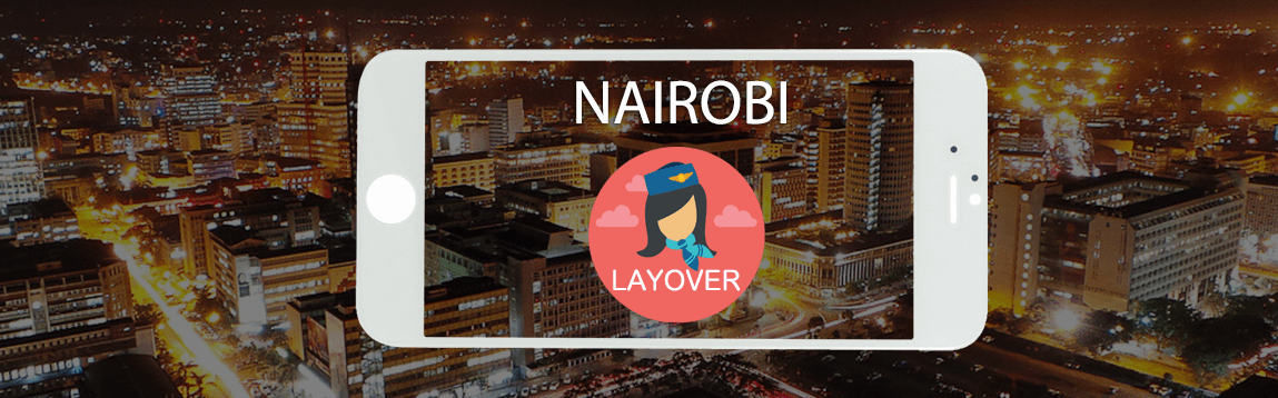 Nairobi Layover Tips For Flight Attendants | WOC