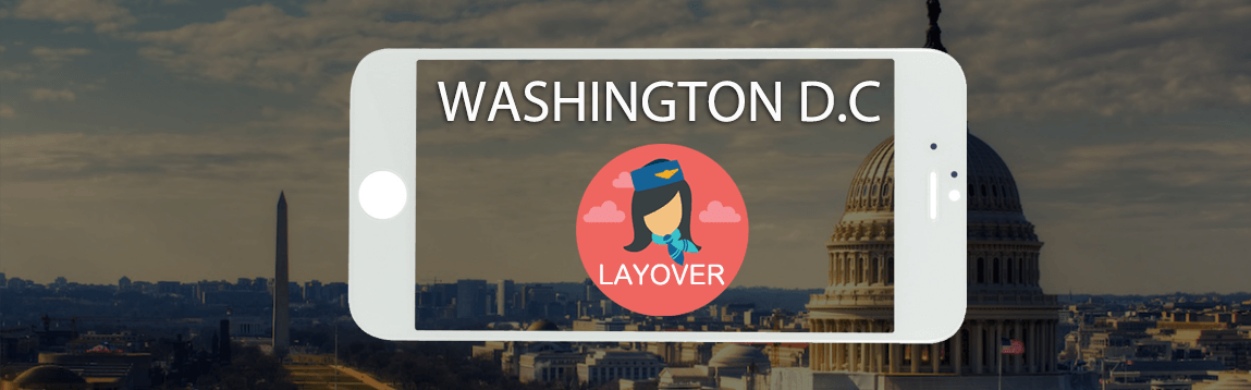 Washington D.C. Layover Tips For Flight Attendants | WOC