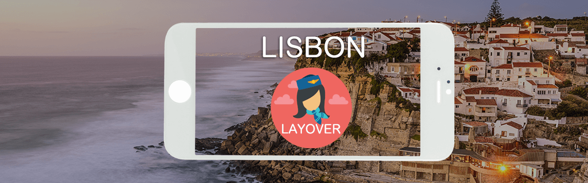 Lisbon Layover Tips For Flight Attendants | WOC