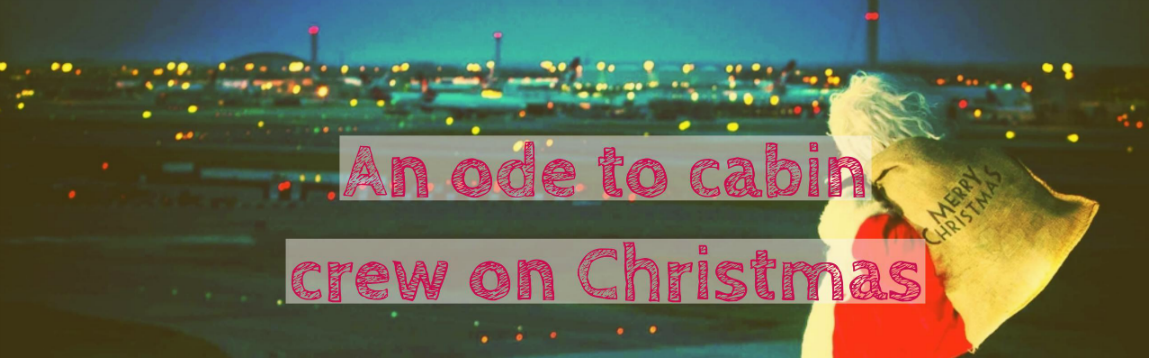 A special ode to cabin crew on Christmas | WOC
