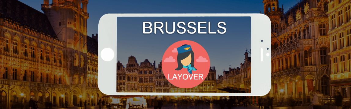 Brussels Layover Tips For Flight Attendants | WOC
