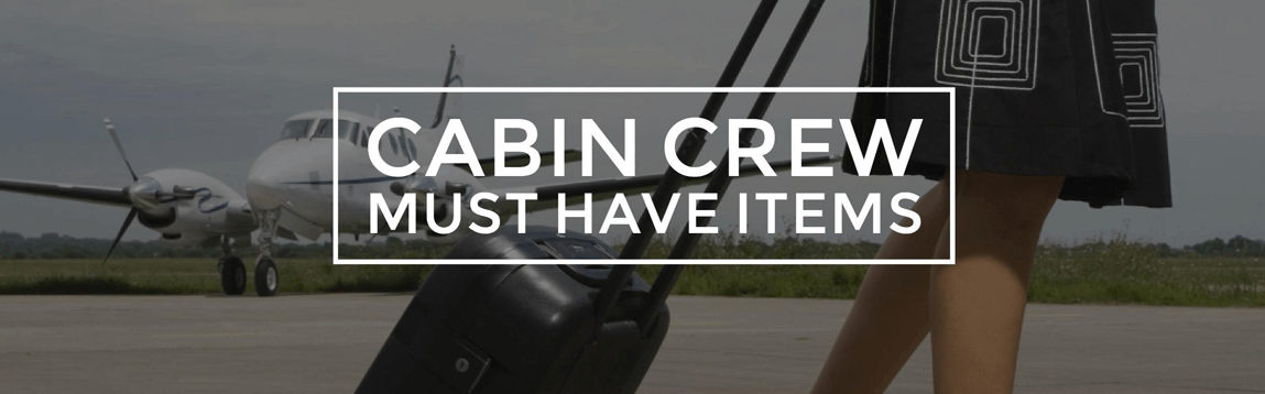 Must Have Items For Cabin Crew | WOC