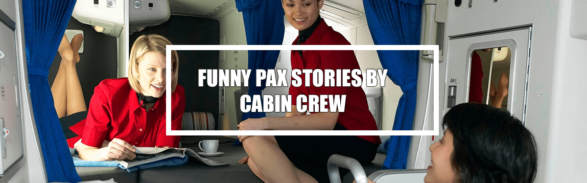 Funny Pax Stories Shared By Flight Attendants | WOC