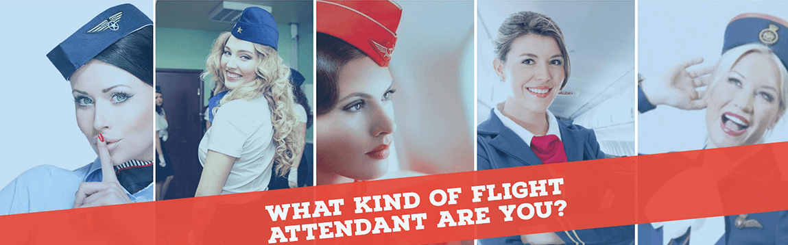 What Kind of Flight Attendant Are You? | WOC